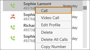 Audio and video calls Call history Double-click on a call history entry.