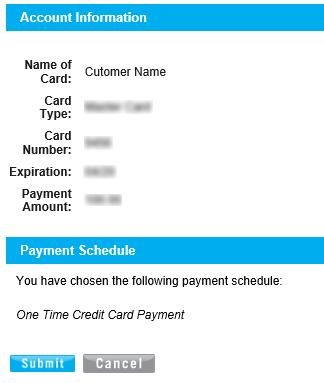 ONE-TIME CREDIT/DEBIT Pay Your Bill CARD PAYMENT Clicking Next will load a confirmation request screen similar to image 4.. Image 4.