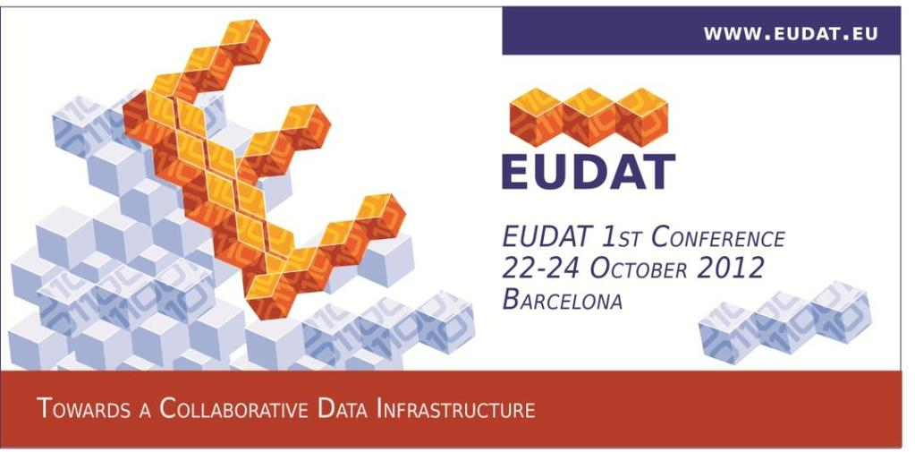 Welcome to the 1st EUDAT Conference!