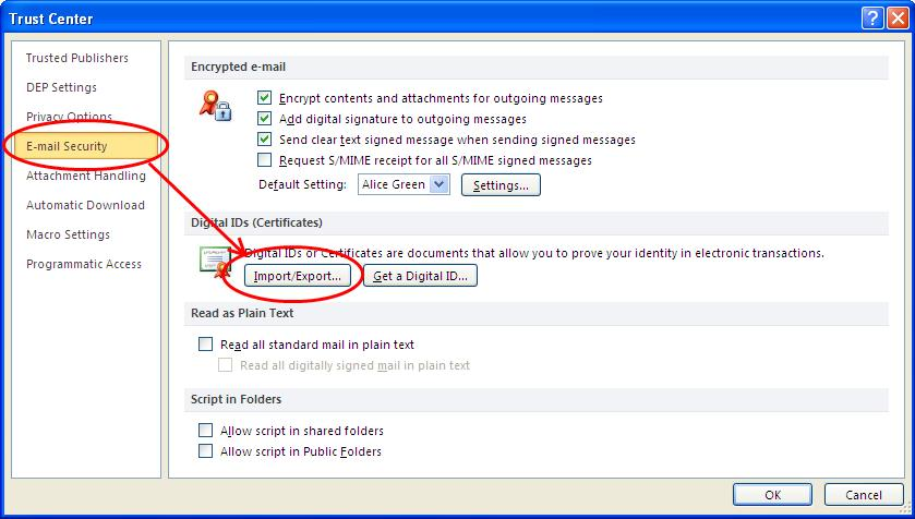 3. In the Trust Center screen, select 'E-mail Security' then click the 'Import/Export' button. 4.