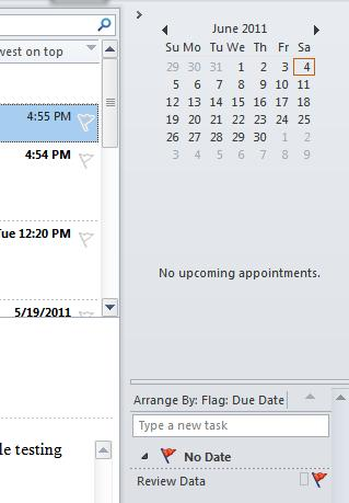 12 Microsoft Outlook 2010 Basics The To-Do Bar The To Do' Bar allows you to see upcoming appointments or tasks.