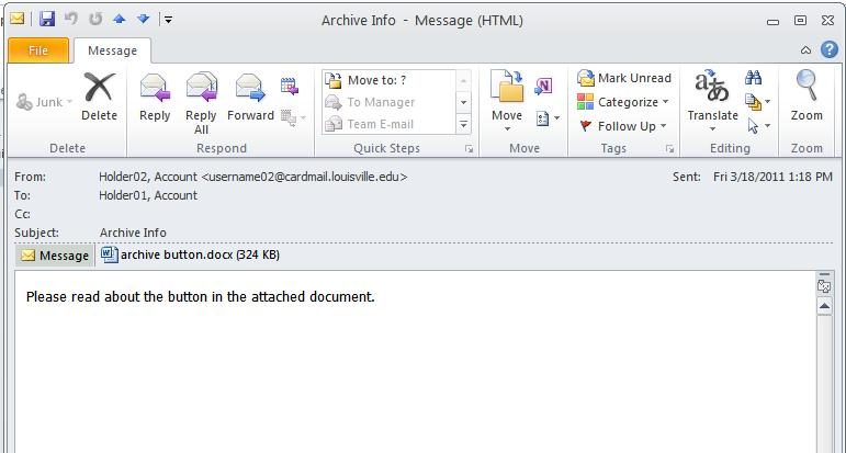 Microsoft Outlook 2010 Basics 15 The mail message opens in its own window.