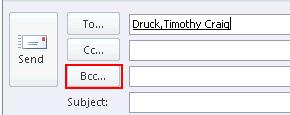 Microsoft Outlook 2010 Basics 27 1. Click in the BCC field. 2. Using the Address Book select the recipient that you want to carbon copy. Or, type the recipient s email address into the BCC field. 3.