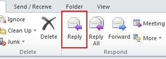 Microsoft Outlook 2010 Basics 31 Replying to a Mail Message Replying to the Sender Only 1.