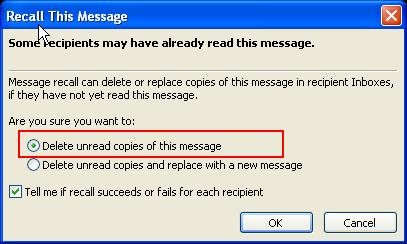 Choose Delete unread copies of this message. 12.