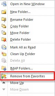 58 Microsoft Outlook 2010 Basics 1. Right-click on the folder. 2. Select the Remove from Favorites option.