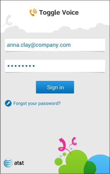 Figure 4 ios Sign In Figure 5 Android Sign In 3. Tap inside the User Name field. The virtual keyboard opens. 4. Enter your user name (your company email address) and password, and tap Sign in.