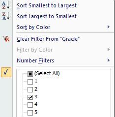 Filter Click in the list. In the Editing group, click on the Sort & Filter button and choose Filter. Click on the down arrow of the column to be filtered.