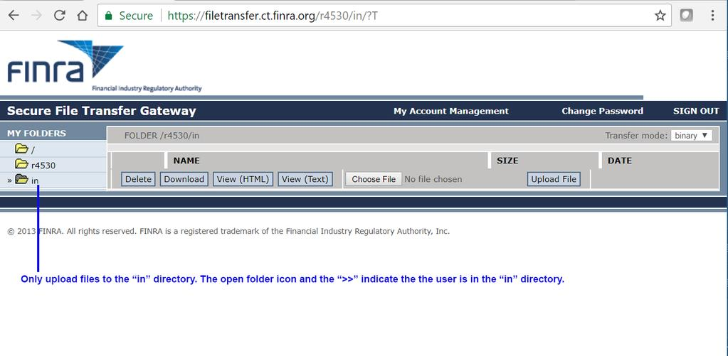 In the screensht belw, we have navigated t the in flder fr the 4530 filing. Uplad files t the in directry nly.