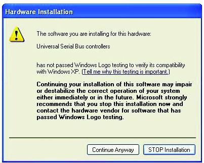 Problems in Windows XP A Hardware Installation error message appears on a Windows XP operating system when applications are being installed.
