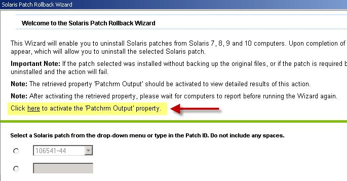 Uninstall patches To uninstall Solaris patches, use the Patch Rollback wizard.