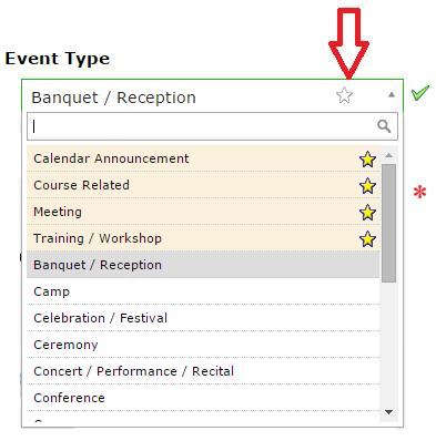 Adding Stars to Event Types, Organizations, Locations, Resources, and Events Adding stars to events, event types, organizations, locations, and resources makes the system show the starred choices
