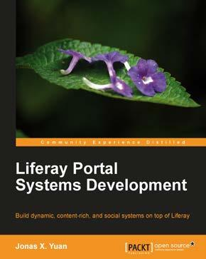 Liferay Portal Systems Development ISBN: 978-1-84951-598-6 Paperback: 546 pages Build dynamic, content-rich, and social systems on top of Liferay 1.