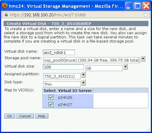 Figure 3-13 Shared storage pool virtual disk creation Once OK is pressed in Figure 3-13, the logical partition 750_2_AIX2 will see a 100 GB virtual SCSI disk drive.