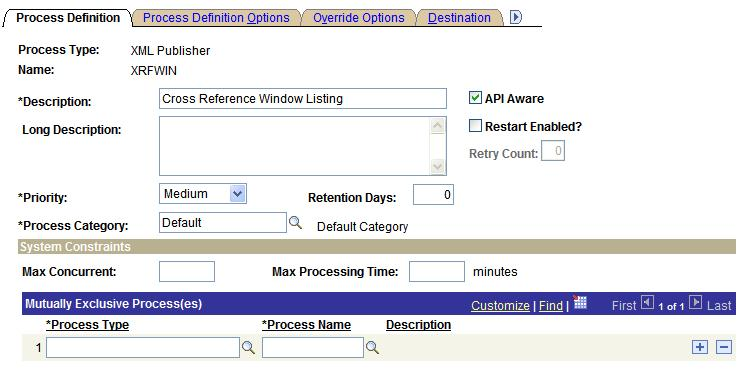 Defining PeopleSoft Process Scheduler Support Information Chapter 6 Process Definition page Process Type Indicates the Process Type selected.