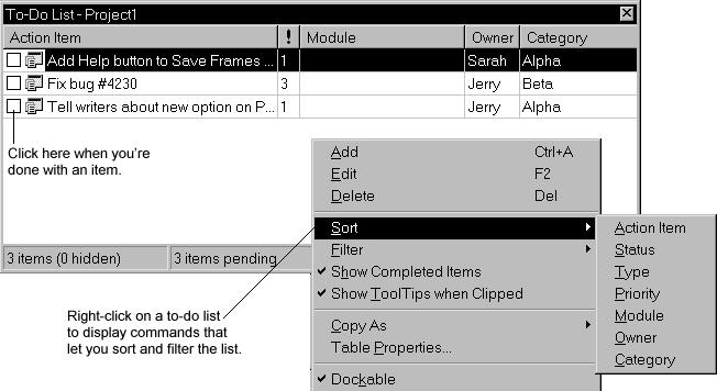 "For more information... Search for ""To-Do Lists"" in the Help index. Designing data modules A data module is a special form that contains nonvisual components."