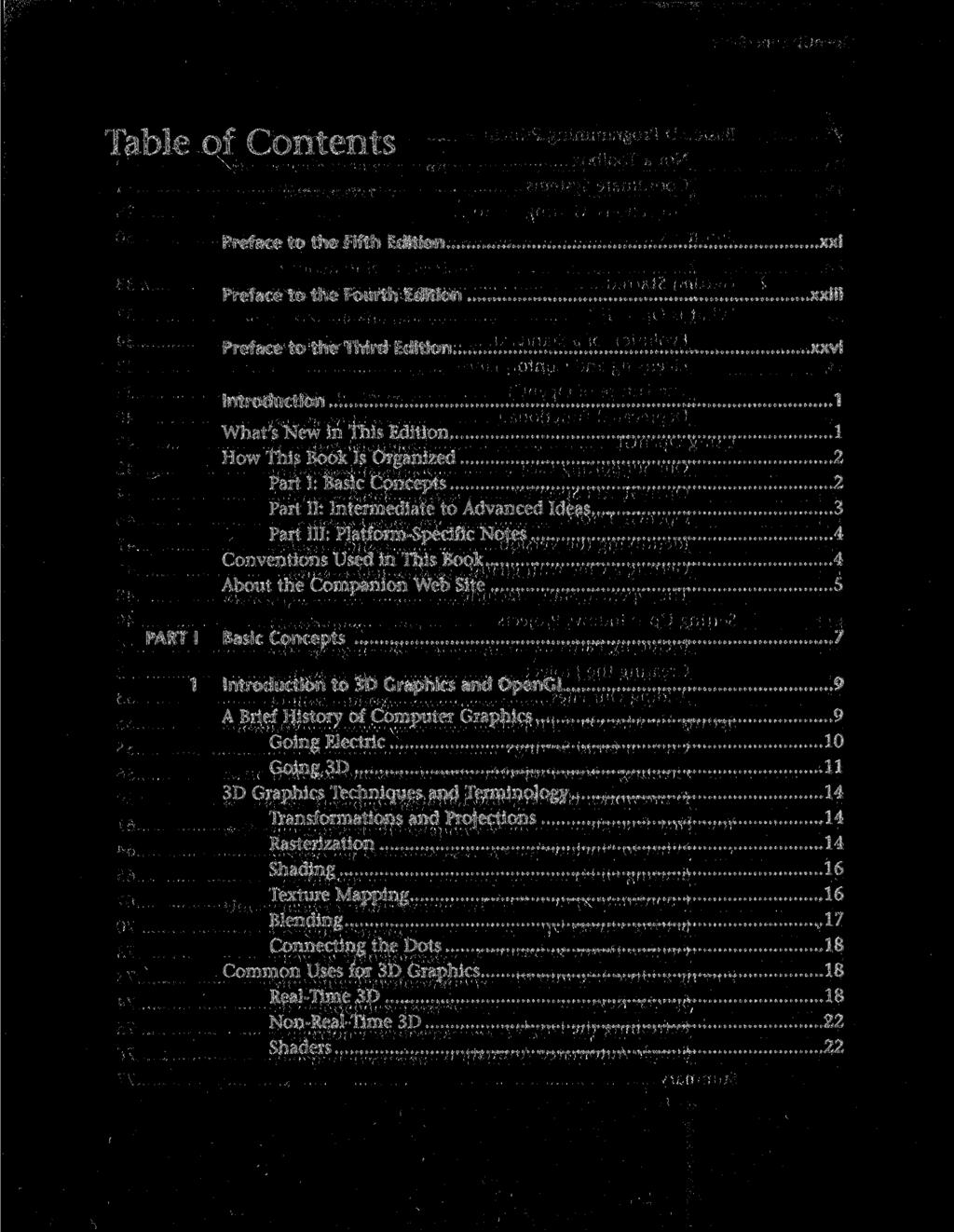 Table of Contents Preface to the Fifth Edition xxi Preface to the Fourth Edition xxiii Preface to the Third Edition xxvi Introduction 1 What's New in This Edition 1 How This Book Is Organized 2 Part