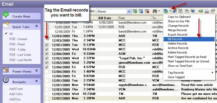 This will open a billing record so that you can capture your time. You can also send multiple emails to billing in a batch. To do this, tag the Emails you want to bill for.