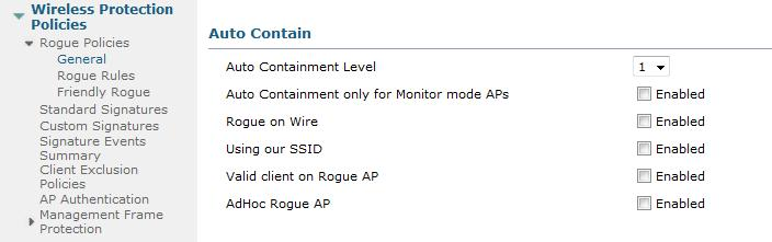 Automatic Rogue AP Containment WLC Ability to Use Only Monitor Mode APs for Containment to Prevent Impact to Clients Use auto-containment only