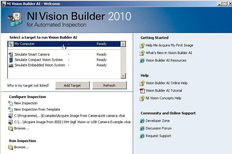 When the NI Vision Builder Welcome screen opens, select as target: My