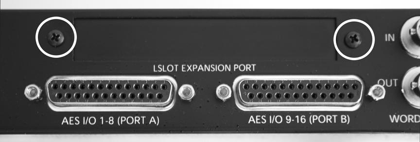 3. Remove the LSlot Expansion Port cover above the AES I/O Ports by removing the two