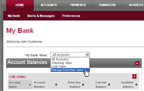 Navigate by clicking on the My Bank View link> Manage Favorites View from the My Bank page. A Favorites View consists of a selected group of accounts.