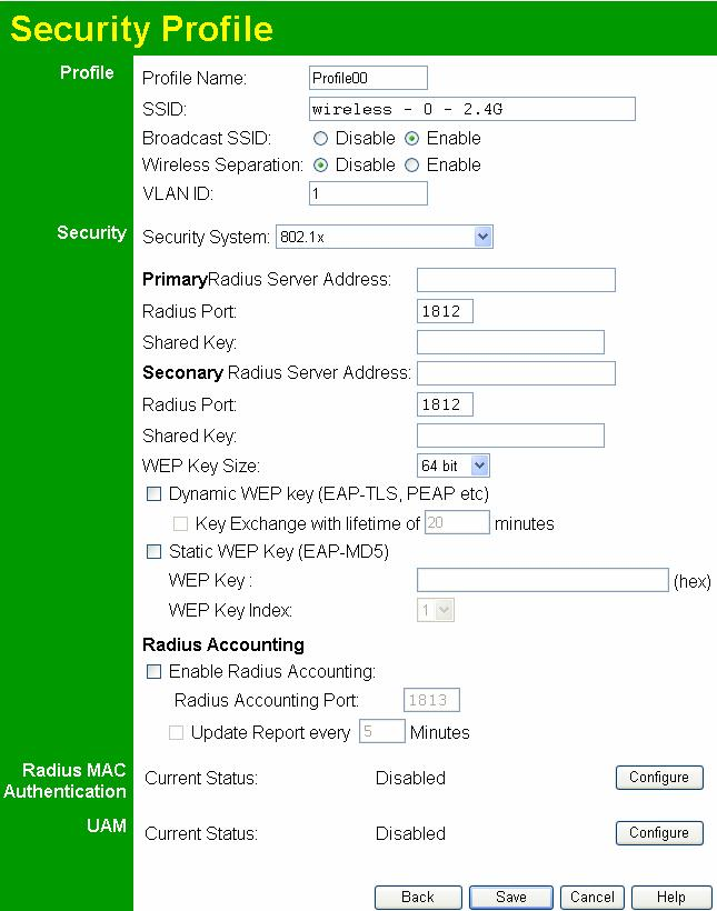 Setup Security Settings 802.1x This uses the 802.1x standard for client authentication, and WEP for data encryption. If possible, you should use WPA-802.