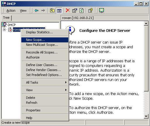 DHCP server configuration 1. Click on the Start - Programs - Administrative Tools - DHCP 2. Right-click on the server entry as shown, and select New Scope.