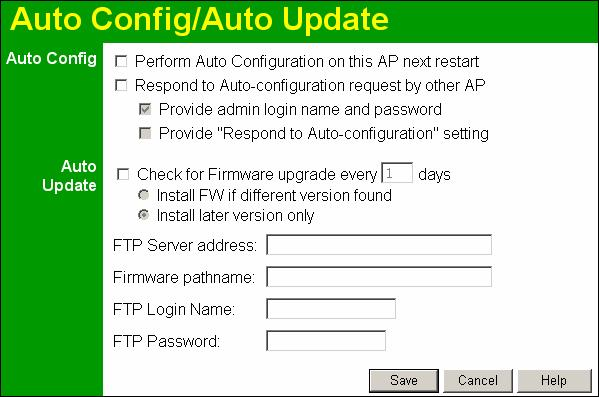 Other Settings & Features Auto Config/Update The Auto Config/Update screen provides two (2) features: Auto Config - The Access Point will configure itself by copying data from another (compatible)