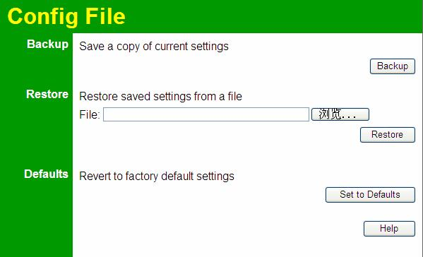 Other Settings & Features Config File This screen allows you to Backup (download) the configuration file, and to restore (upload) a previously-saved configuration file.