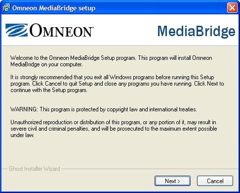 Installing MediaBridge What Gets Installed The application consists of the main MediaBridge executable plus a PDF version of this guide. Installing MediaBridge To install: 1.