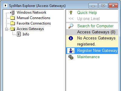 This branch will include an entry for each Access Gateway you have registered with your SysMan installation, and all Access Gateway client actions (as well as management of the Access Gateway itself)