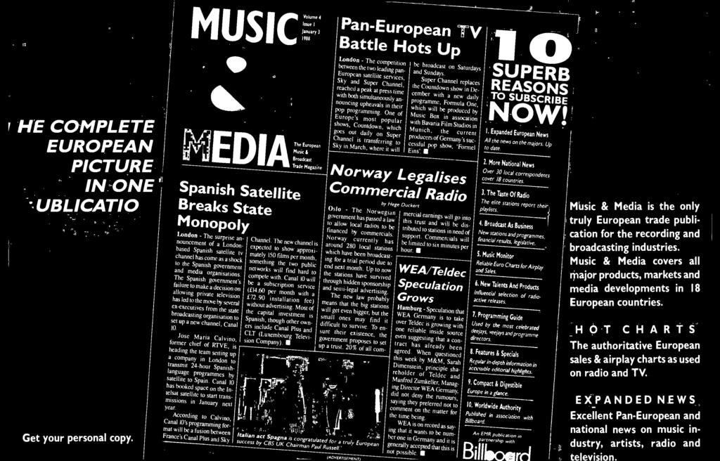 ccording to Calvino, Canal 10's programming format will be a fusion be tween France's Canal Plus and Sky FX Volume 4 Issue I 1988 The European Music & Broadcast Trade Magazine Chamtel.