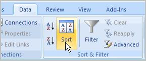 OR Select the Data tab. Locate the Sort and Filter group. Click the Sort command to open the Custom Sort dialog box.