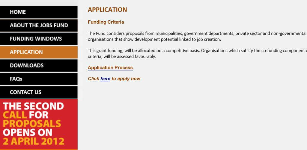 Accessing the Jobs Fund Online Application Portal Welcome to the Jobs Fund Online Application Portal.