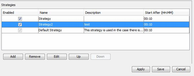 That is, the strategy highest in the list has the highest priority. Use the UP/Down button to move a strategy up or down in the list to change its priority.