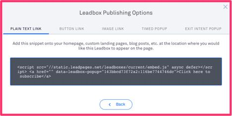 Integrate it with MailChimp (here s an article that explains exactly how to do that). Customize the wording of your LeadBox.