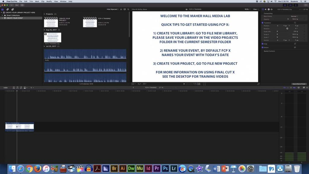 FINAL CUT PRO X QUICK START GUIDE OVERVIEW OF THE FINAL CUT PRO X INTERFACE (1) Libraries access your
