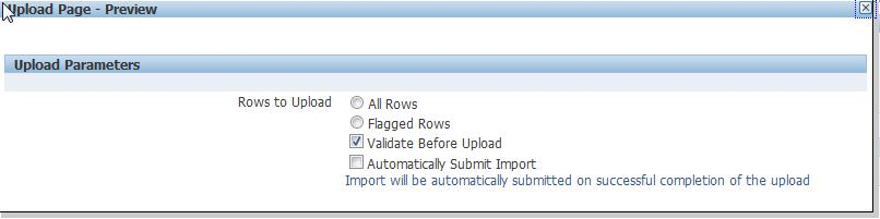 To view the uploader window, select the Preview button. The preview window will display the uploader as it will be displayed in the document created by Oracle Web Applications Desktop Integrator.