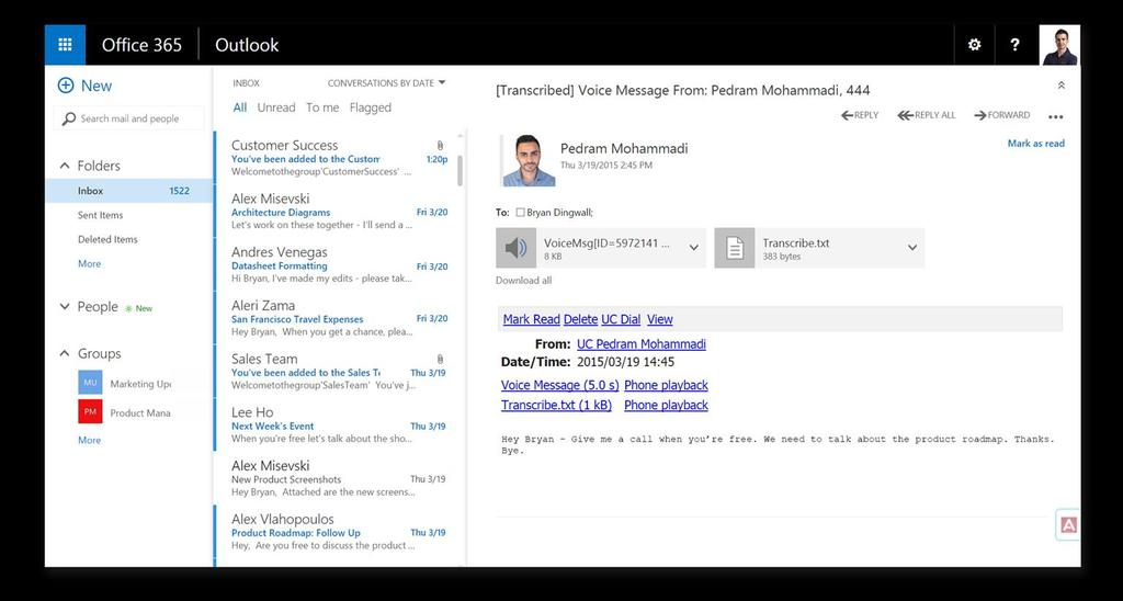 Unified Messaging Inside Microsoft Office 365 Read transcribed messages from within the