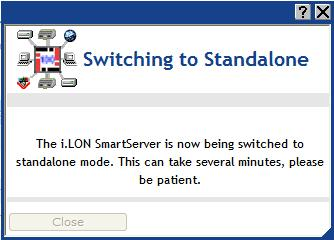 4. Click Submit. A dialog appears informing you that the SmartServer is being switched to standalone mode. It takes approximately 1 minute to switch.
