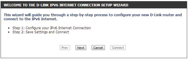 Click the IPv6 Internet Connection Setup Wizard button and the router will guide you through a few simple