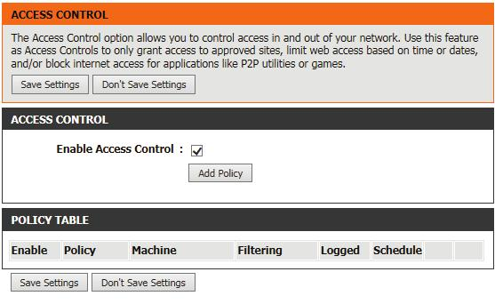 Access Control The Access Control section allows you to control access in and out of your network.