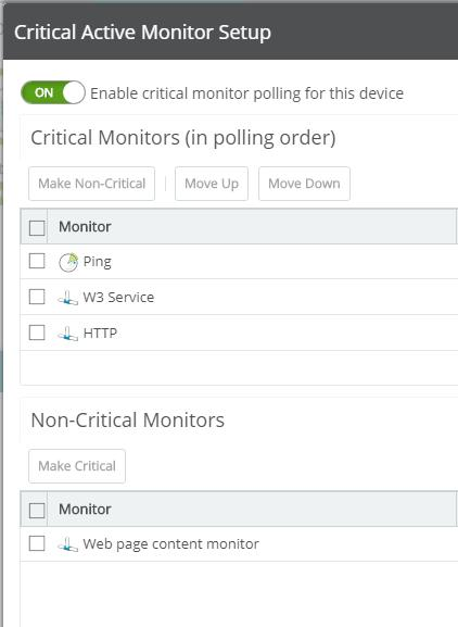 Critical Monitoring Critical active monitoring, also known as intra-device dependencies, allows you to define a specific polling order for a device's active monitors.