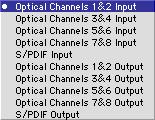 Choosing the Sample-to-Memory Data Connection The Sample-to-Memory Sound Editor can receive data from the 8 optical input channels or the S/PDIF input channel.