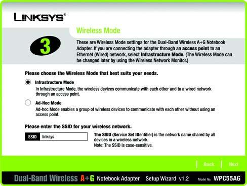Figure 4-3: Setup Wizard s Wireless Network Screen 4. The Setup Wizard will ask you to choose a network mode.
