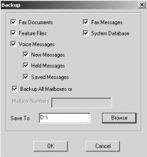 Section 3 Maintenance Backing Up the Windows 2000 Voice Mail Database The Voice Mail will insert your selection in the Save To box on the Backup dialog box. 8.