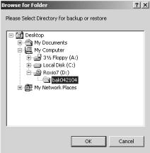 Section 3 Maintenance Restoring the System Database 5. Click the button to display a Browse for Folder dialog box similar to the one shown below. 6.