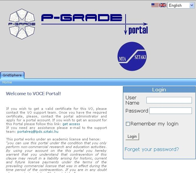 The HunGrid P-Grade portal The P-Grade portal was developped at SZTAKI serves as a graphical user interface to the Grid.