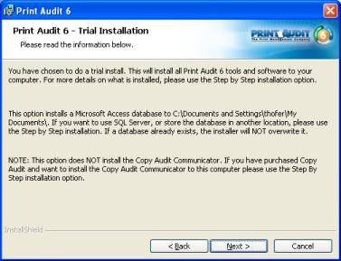 "Step 5: Ready to Install Print Audit 6 now has enough information to install selected components. If you wish to make changes to installation settings, click the ""Back"" button."
